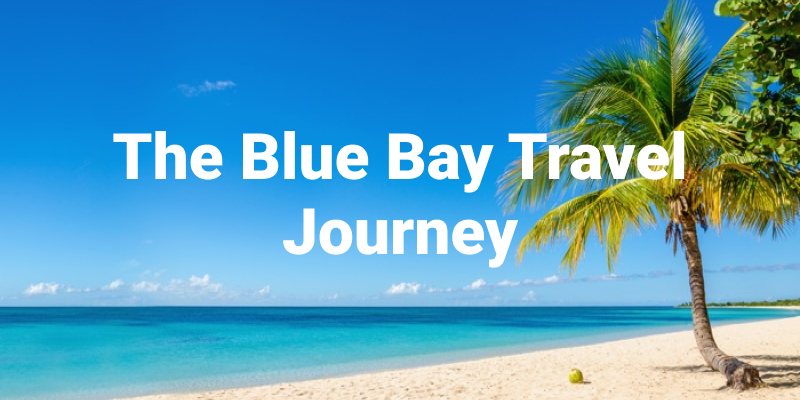 The Blue Bay Travel Journey