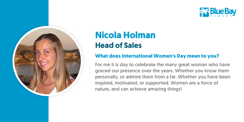 Nicola Holman is our Head of Sales and has been an integral part of the Blue Bay family for many years